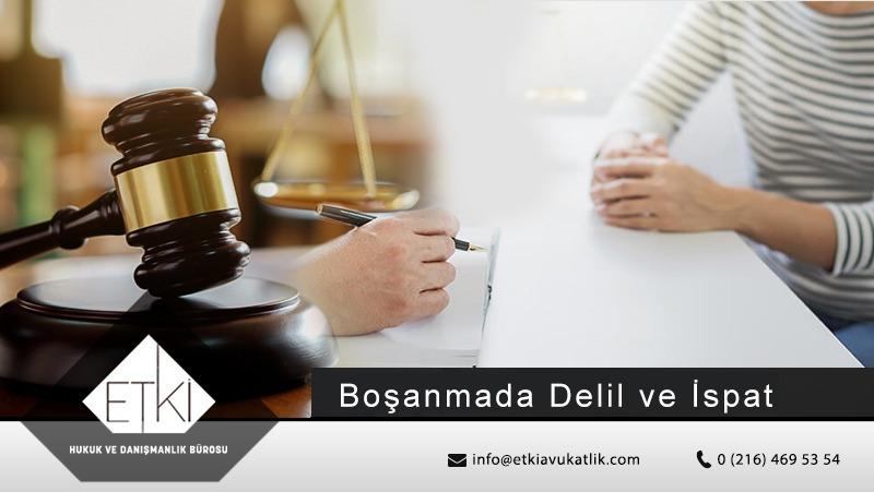 Boşanma Davalarında İspat ve Delil