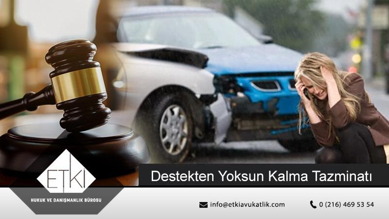 Trafik Kazalarında Destekten Yoksun Kalma Tazminatı