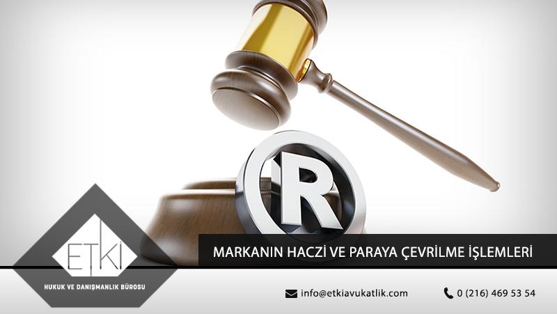 markanin-haczi-ve-paraya-cevrilme-islemleri2