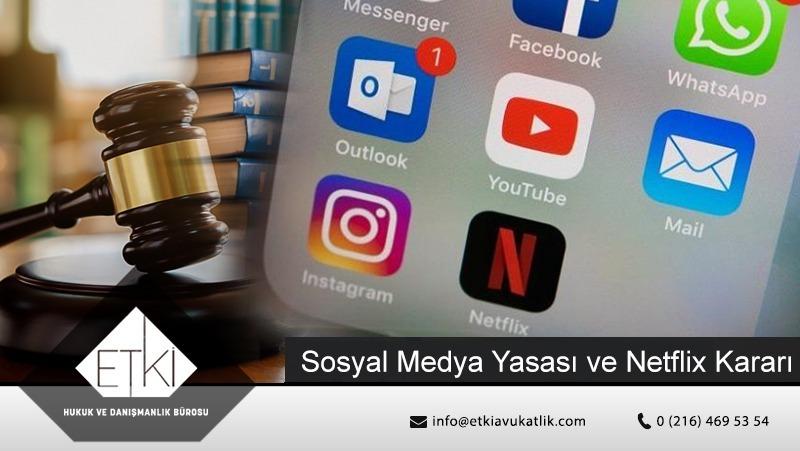 Sosyal  Medya Yasası Ve Netflix Kararı